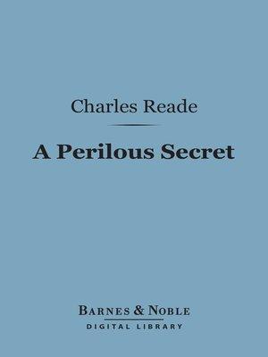 cover image of A Perilous Secret