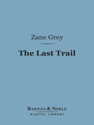 cover image of The Last Trail