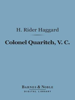 cover image of Colonel Quaritch, V. C.