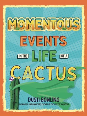 cover image of Momentous Events in the Life of a Cactus