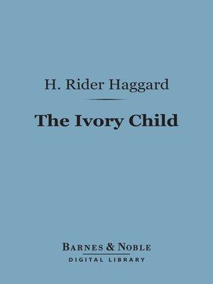 cover image of The Ivory Child