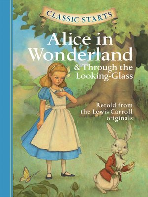 cover image of Alice in Wonderland & Through the Looking-Glass