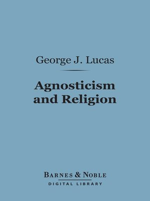 agnosticism is a religion Agnosticism, a philosophical is the latest form of religious agnosticism the new theory regards religion and science as two distinct and separate accounts of.