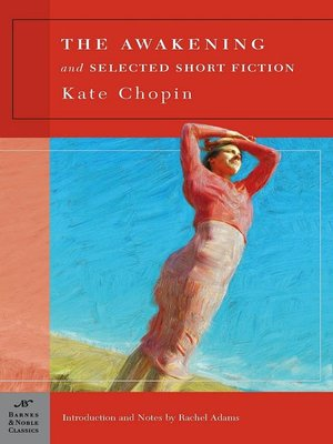 cover image of The Awakening and Selected Short Fiction