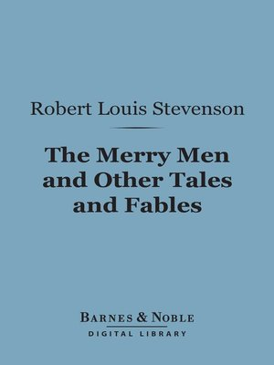 cover image of The Merry Men and Other Tales and Fables