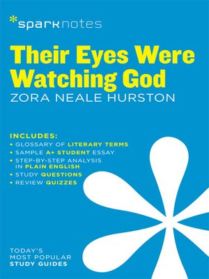 cover image of Their Eyes Were Watching God: SparkNotes Literature Guide