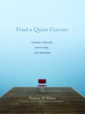 Find A Quiet Corner By Nancy O Hara Overdrive Rakuten Overdrive