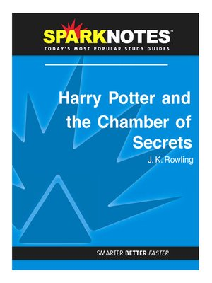 cover image of Harry Potter and the Chamber of Secrets: SparkNotes Literature Guide