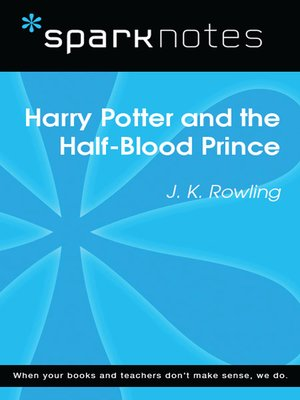 cover image of Harry Potter and the Half-Blood Prince: SparkNotes Literature Guide