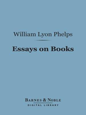 essays of william lyon phelps