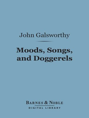 cover image of Moods, Songs, and Doggerels