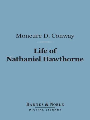 cover image of Life of Nathaniel Hawthorne