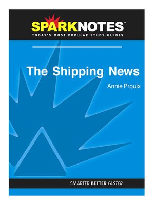 cover image of The Shipping News (SparkNotes Literature Guide)