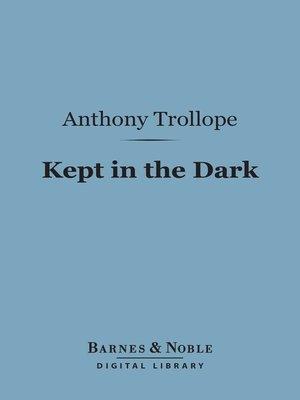 cover image of Kept in the Dark