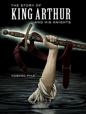 cover image of The Story of King Arthur and His Knights