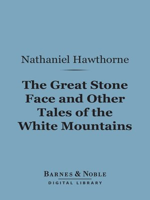 cover image of The Great Stone Face and Other Tales of the White Mountains