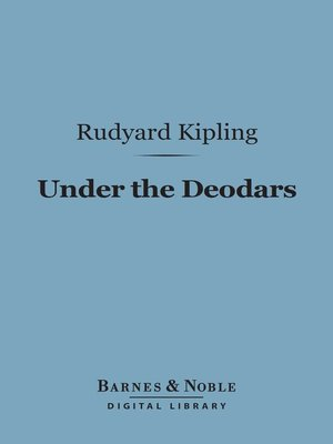 cover image of Under the Deodars