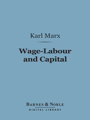 cover image of Wage-Labour and Capital