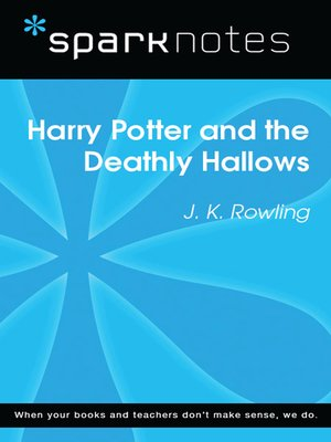 cover image of Harry Potter and the Deathly Hallows: SparkNotes Literature Guide