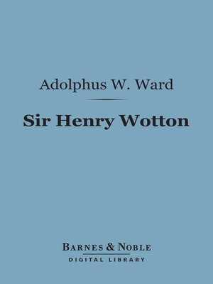 cover image of Sir Henry Wotton
