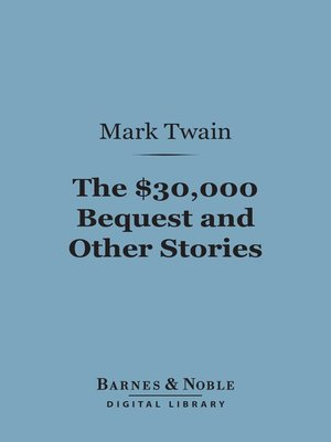 cover image of The $30,000 Bequest and Other Stories