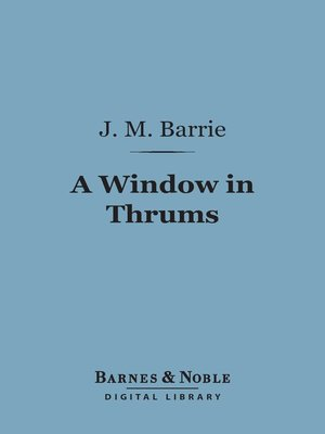 cover image of A Window in Thrums