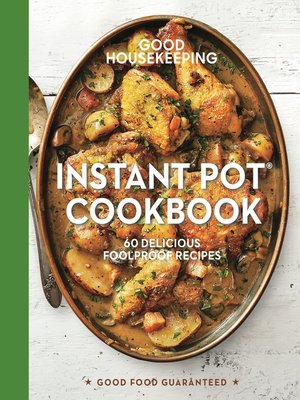 cover image of Good Housekeeping Instant Pot® Cookbook