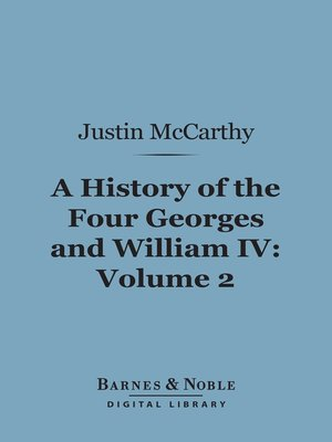 cover image of A History of the Four Georges and William IV, Volume 2