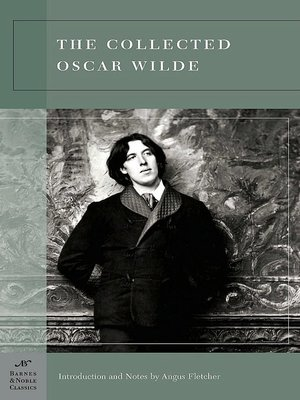 cover image of The Collected Oscar Wilde