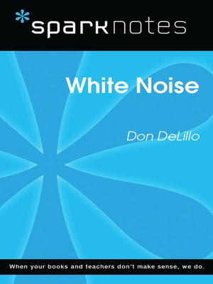 cover image of White Noise (SparkNotes Literature Guide)