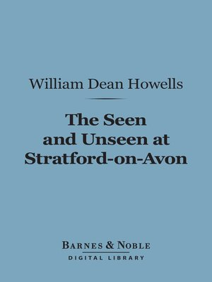 cover image of The Seen and Unseen at Stratford-on-Avon