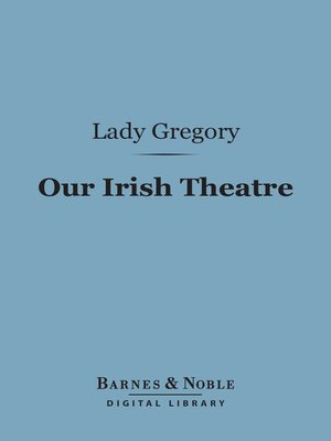 cover image of Our Irish Theatre