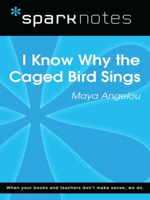 cover image of I Know Why the Caged Bird Sings: SparkNotes Literature Guide