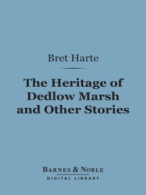 cover image of The Heritage of Dedlow Marsh and Other Stories
