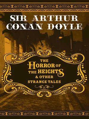cover image of The Horror of the Heights & Other Strange Tales