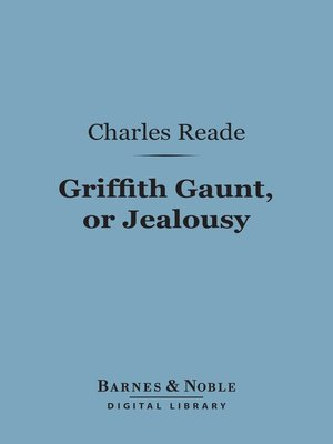 cover image of Griffith Gaunt, or Jealousy
