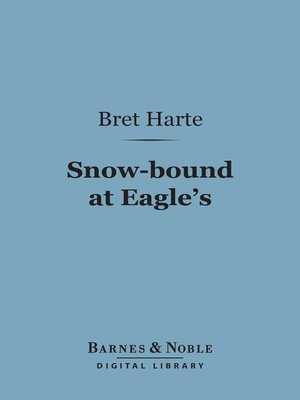 cover image of Snow-bound at Eagle's