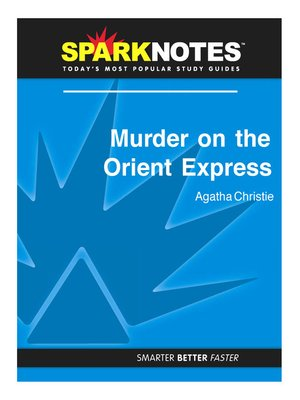 cover image of Murder on the Orient Express: SparkNotes Literature Guide