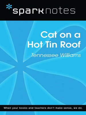 cover image of Cat on a Hot Tin Roof (SparkNotes Literature Guide)