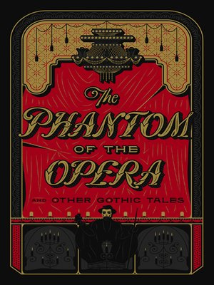 cover image of The Phantom of the Opera and Other Gothic Tales