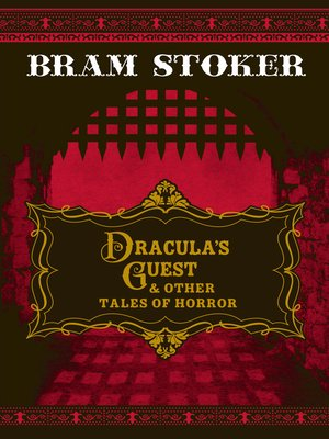 cover image of Dracula's Guest & Other Tales of Horror