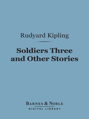 cover image of Soldiers Three and Other Stories