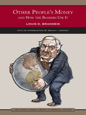 cover image of Other People's Money and How the Bankers Use It