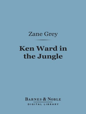cover image of Ken Ward in the Jungle