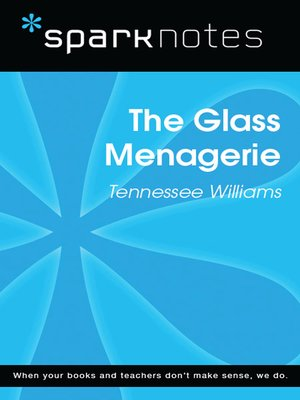 cover image of The Glass Menagerie (SparkNotes Literature Guide)