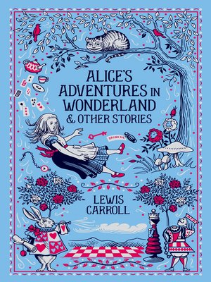 cover image of Alice's Adventures in Wonderland & Other Stories