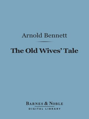 cover image of The Old Wives Tale