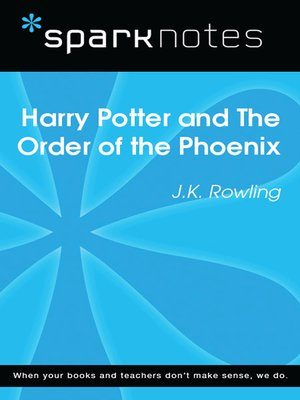 cover image of Harry Potter and the Order of the Phoenix: SparkNotes Literature Guide