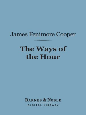 cover image of The Ways of the Hour