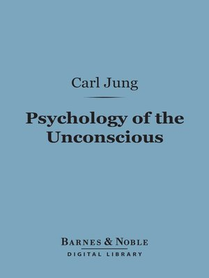 cover image of Psychology of the Unconscious